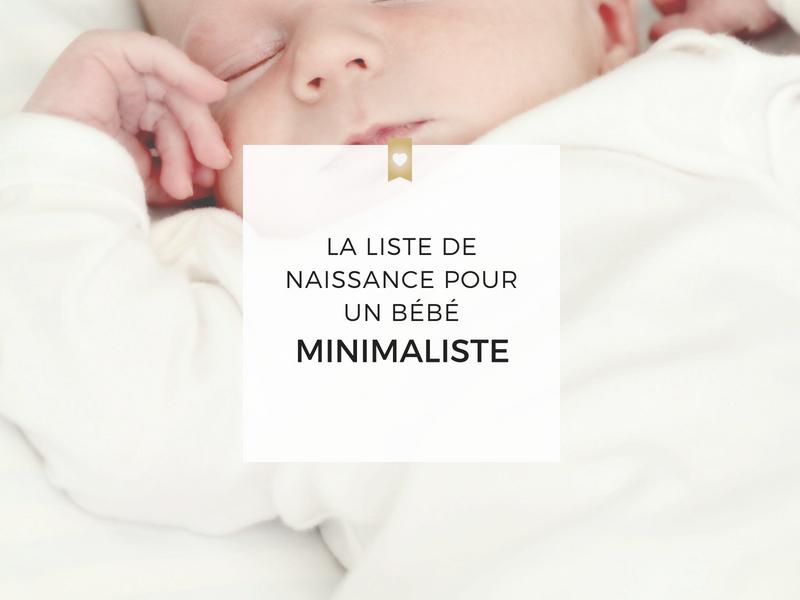 La liste de naissance minimaliste