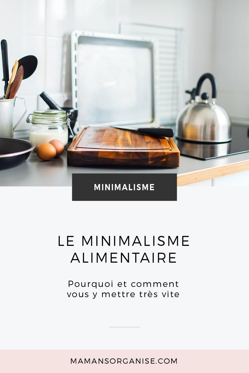 Le minimalisme dans l'alimentation, comment et pourquoi vous y mettre très vite