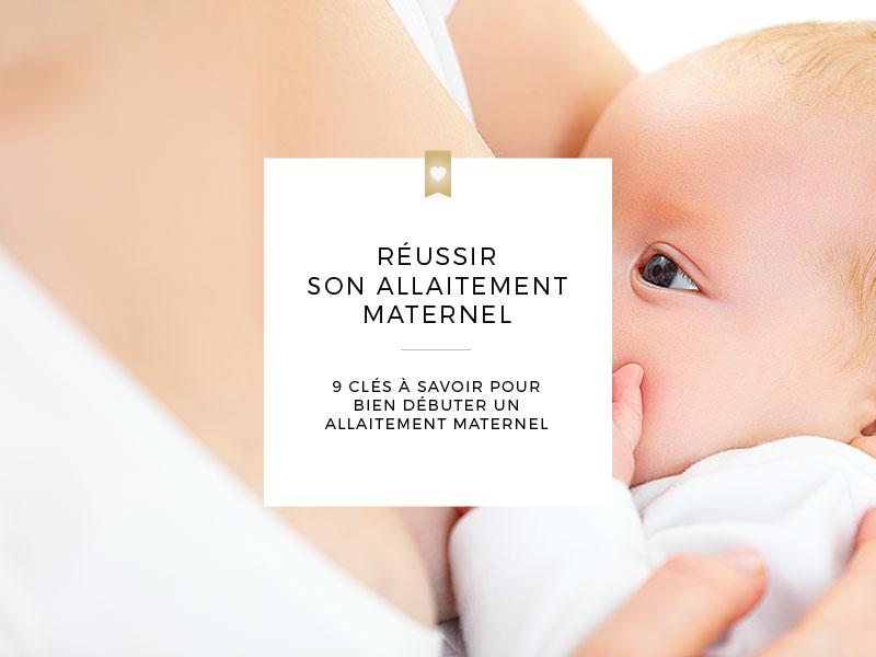 9 clés pour réussir son allaitement maternel