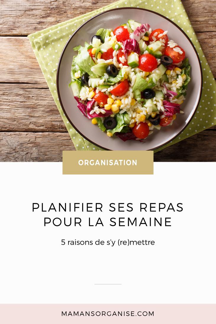 Planifier ses repas pour la semaine | 5 raisons de s'y (re)mettre