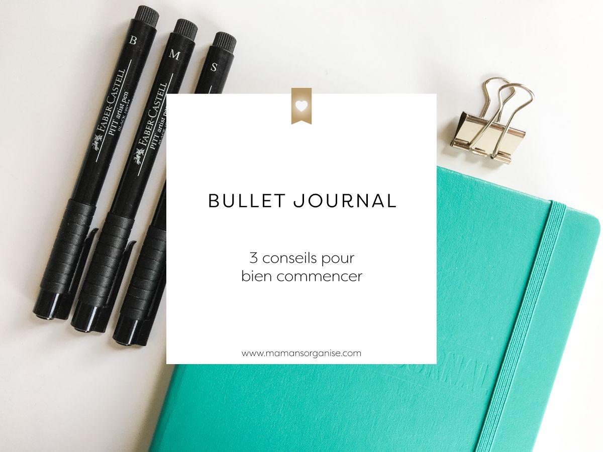 Bullet Journal : 3 conseils pour bien commencer