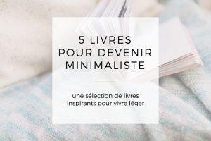 5 livres pour devenir minimaliste