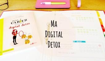 Ma digital detox, la suite