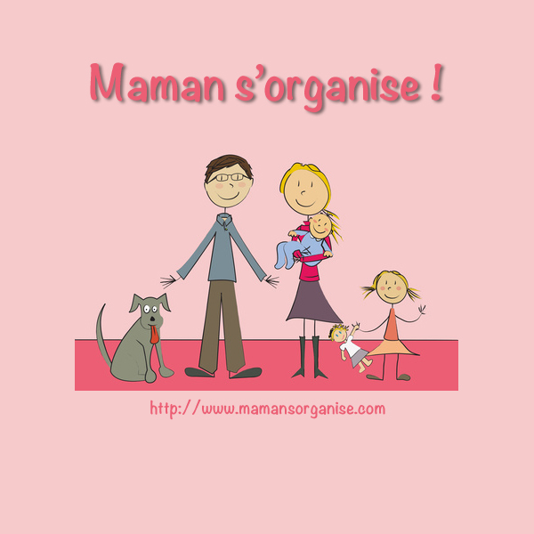 Maman s'organise