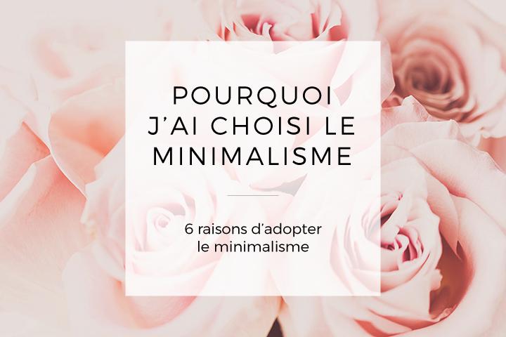 Pourquoi adopter le minimalisme ?